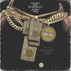 Terry Tha Rapman - Boyz Are Not Smiling ft Paul Play